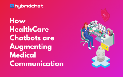 How HealthCare Chatbots Augment Medical Communication