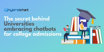 The secret behind Universities embracing chatbots for college admissions