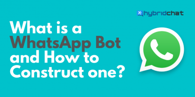 What is a WhatsApp Bot and How to construct one?