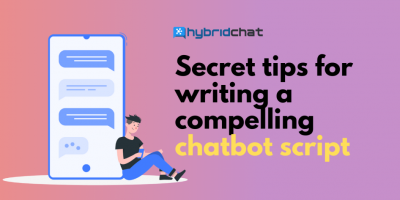 Secret Tips for Writing a Compelling Chatbot Script