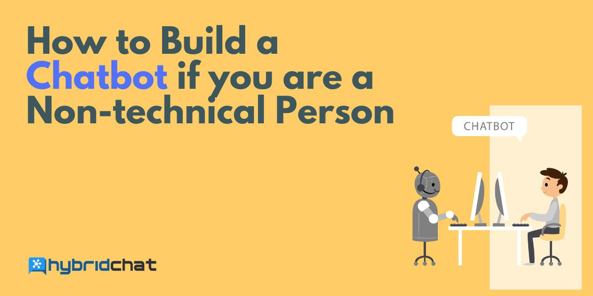 How to Build a Chatbot if you are a Non-technical Person